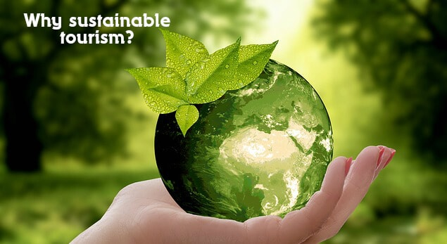 why sustainable tourism
