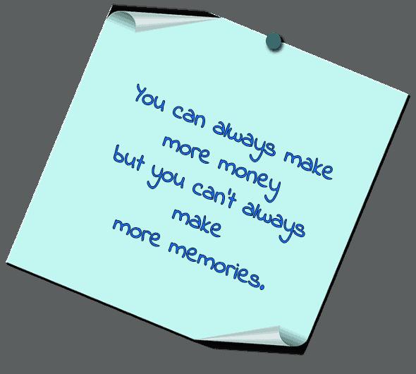 memories and money quote